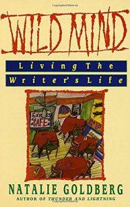 Wild Mind, by Natalie Goldberg. Book cover.